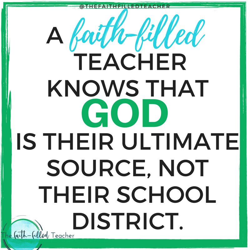 A teacher knows that their teacher's salary is not their ultimate source, but God is.